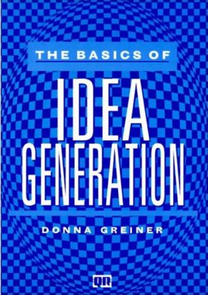 The Basics of Idea Generation: 1st Edition (Paperback) book cover