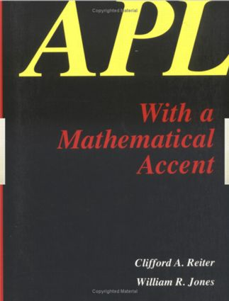 APL with a Mathematical Accent: 1st Edition (Paperback) book cover