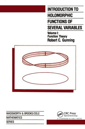 Introduction to Holomorphic Functions of Several Variables, Volume I: 1st Edition (Hardback) book cover