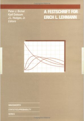 A Festschrift For Erich L. Lehmann: 1st Edition (Hardback) book cover