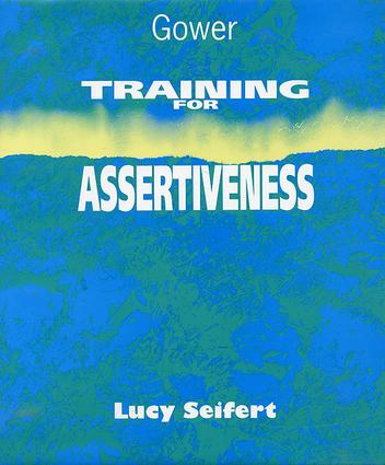 Training for Assertiveness: 1st Edition (Paperback) book cover