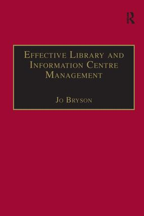 Effective Library and Information Centre Management: 2nd Edition (Paperback) book cover