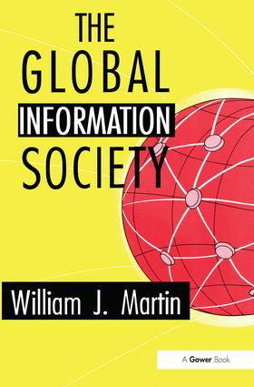 The Global Information Society: 1st Edition (Paperback) book cover