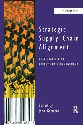 Strategic Supply Chain Alignment: Best Practice in Supply Chain Management book cover
