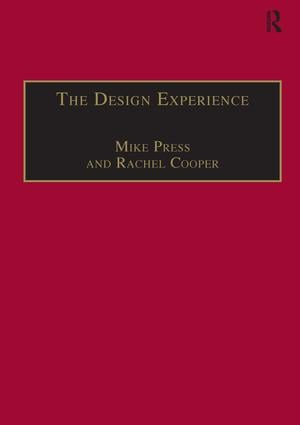The Design Experience: The Role of Design and Designers in the Twenty-First Century book cover