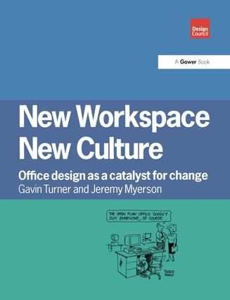 New Workspace, New Culture: Office Design as a Catalyst for Change, 1st Edition (Hardback) book cover