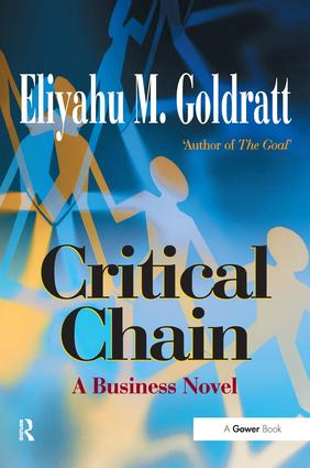 Critical Chain: A Business Novel, 1st Edition (Paperback) book cover