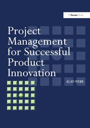 Project Management for Successful Product Innovation: 1st Edition (Hardback) book cover