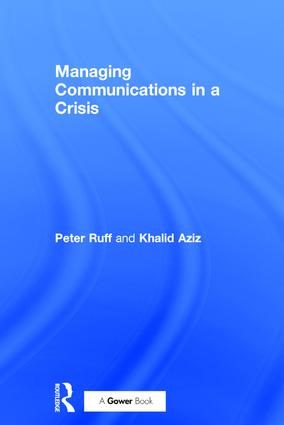 Managing Communications in a Crisis: 1st Edition (Hardback) book cover