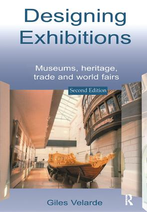 Designing Exhibitions: Museums, Heritage, Trade and World Fairs book cover