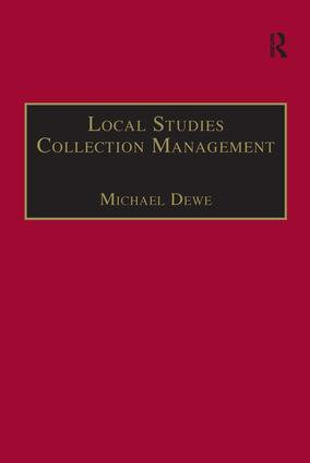 Local Studies Collection Management: 1st Edition (e-Book) book cover
