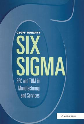Six Sigma: SPC and TQM in Manufacturing and Services: 1st Edition (Hardback) book cover