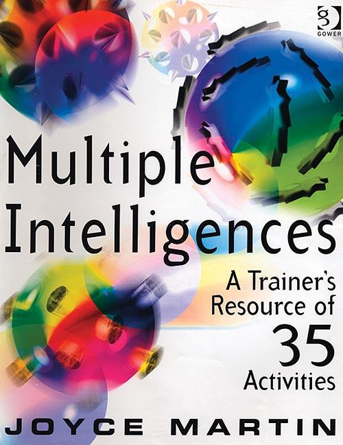 Multiple Intelligences: A Trainer's Resource of 35 Activities, 1st Edition (Paperback) book cover