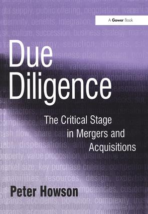 Due Diligence: The Critical Stage in Mergers and Acquisitions, 1st Edition (Hardback) book cover