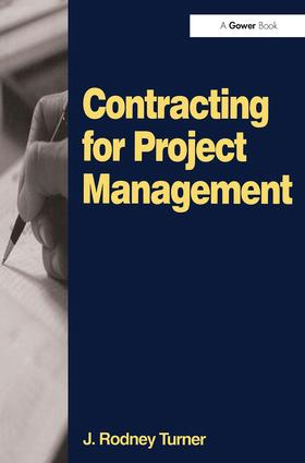Contracting for Project Management: 1st Edition (Paperback) book cover