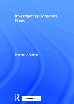 Investigating Corporate Fraud: 1st Edition (Hardback) book cover