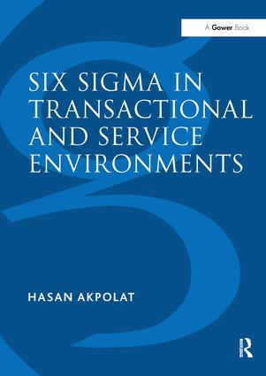 Six Sigma in Transactional and Service Environments: 1st Edition (Paperback) book cover