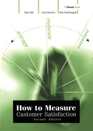 How to Measure Customer Satisfaction: 2nd Edition (Paperback) book cover