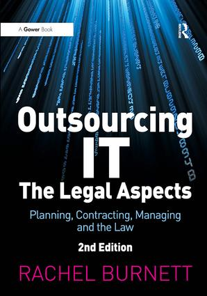 Outsourcing IT - The Legal Aspects: Planning, Contracting, Managing and the Law book cover