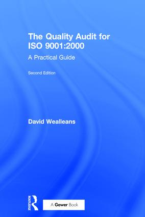 The Quality Audit for ISO 9001:2000: A Practical Guide, 2nd Edition (Hardback) book cover