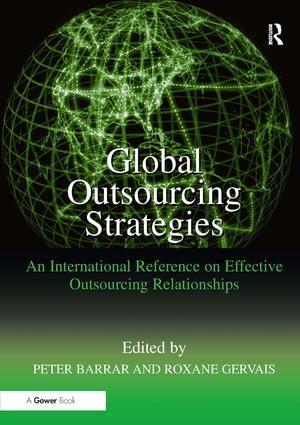 Global Outsourcing Strategies: An International Reference on Effective Outsourcing Relationships book cover