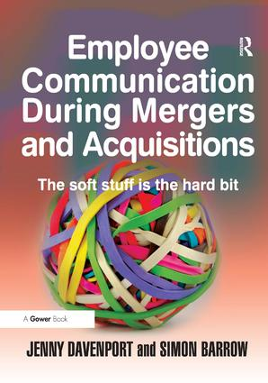 Employee Communication During Mergers and Acquisitions: 1st Edition (Hardback) book cover