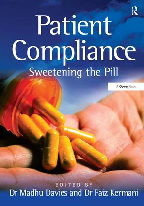Patient Compliance: Sweetening the Pill, 1st Edition (Hardback) book cover