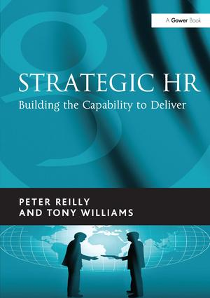Strategic HR: Building the Capability to Deliver, 1st Edition (Hardback) book cover