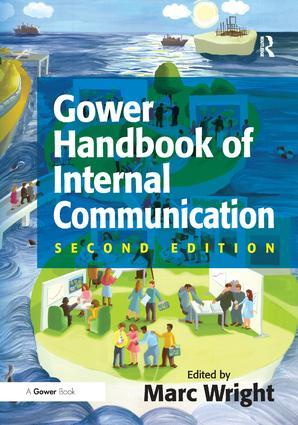 Gower Handbook of Internal Communication: 2nd Edition (Hardback) book cover
