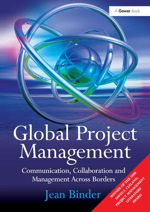 Global Project Management: Communication, Collaboration and Management Across Borders, 1st Edition (Hardback) book cover