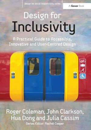 Design for Inclusivity: A Practical Guide to Accessible, Innovative and User-Centred Design book cover