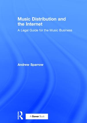 Music Distribution and the Internet: A Legal Guide for the Music Business book cover