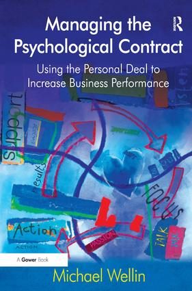 Managing the Psychological Contract: Using the Personal Deal to Increase Business Performance book cover