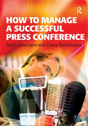 How to Manage a Successful Press Conference: 1st Edition (Paperback) book cover