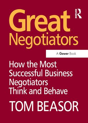 Great Negotiators: How the Most Successful Business Negotiators Think and Behave, 1st Edition (Paperback) book cover
