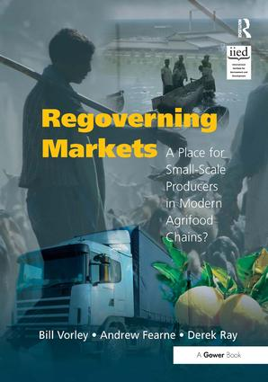 Regoverning Markets: A Place for Small-Scale Producers in Modern Agrifood Chains? book cover