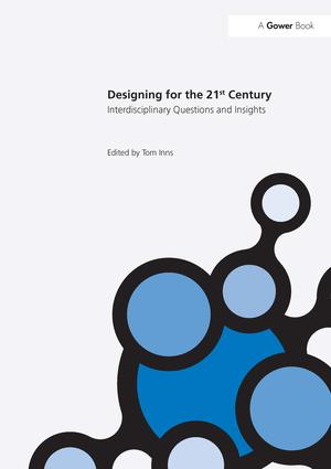 Designing for the 21st Century: Volume I: Interdisciplinary Questions and Insights book cover