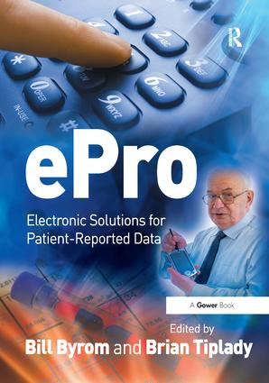 ePro: Electronic Solutions for Patient-Reported Data, 1st Edition (Hardback) book cover