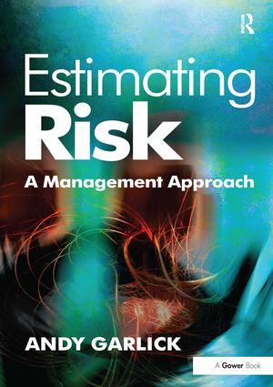 Estimating Risk: A Management Approach, 1st Edition (Paperback) book cover