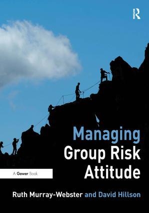 Managing Group Risk Attitude (Hardback) book cover