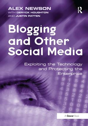 Blogging and Other Social Media: Exploiting the Technology and Protecting the Enterprise, 1st Edition (Paperback) book cover