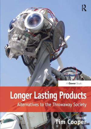Longer Lasting Products: Alternatives To The Throwaway Society (Hardback) book cover