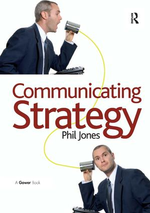 Communicating Strategy: 1st Edition (Paperback) book cover