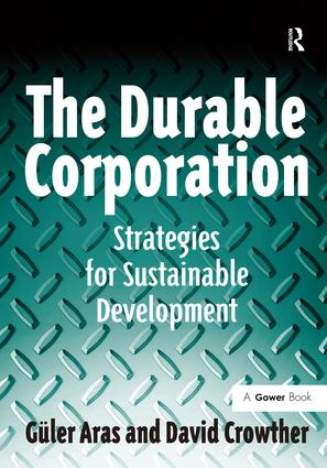The Durable Corporation: Strategies for Sustainable Development, 1st Edition (Hardback) book cover