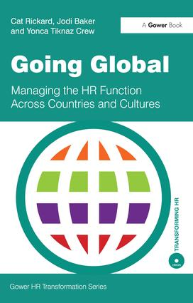 Going Global: Managing the HR Function Across Countries and Cultures, 1st Edition (Paperback) book cover