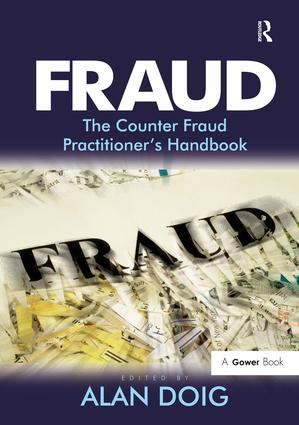 Fraud: The Counter Fraud Practitioner's Handbook, 1st Edition (Hardback) book cover