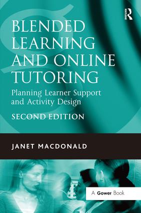 Blended Learning and Online Tutoring: Planning Learner Support and Activity Design, 2nd Edition (e-Book) book cover