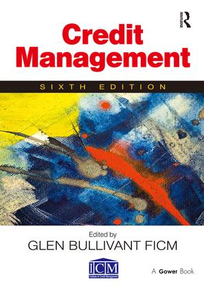 Credit Management: 6th Edition (Paperback) book cover