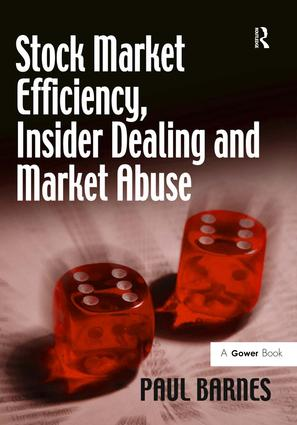 Stock Market Efficiency, Insider Dealing and Market Abuse: 1st Edition (Hardback) book cover