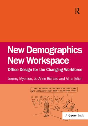 New Demographics New Workspace: Office Design for the Changing Workforce, 1st Edition (Hardback) book cover
